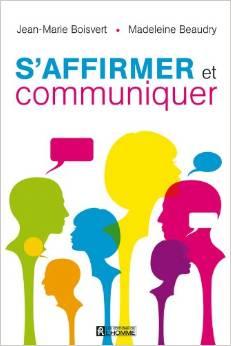 s'affirmer et savoir communiquer